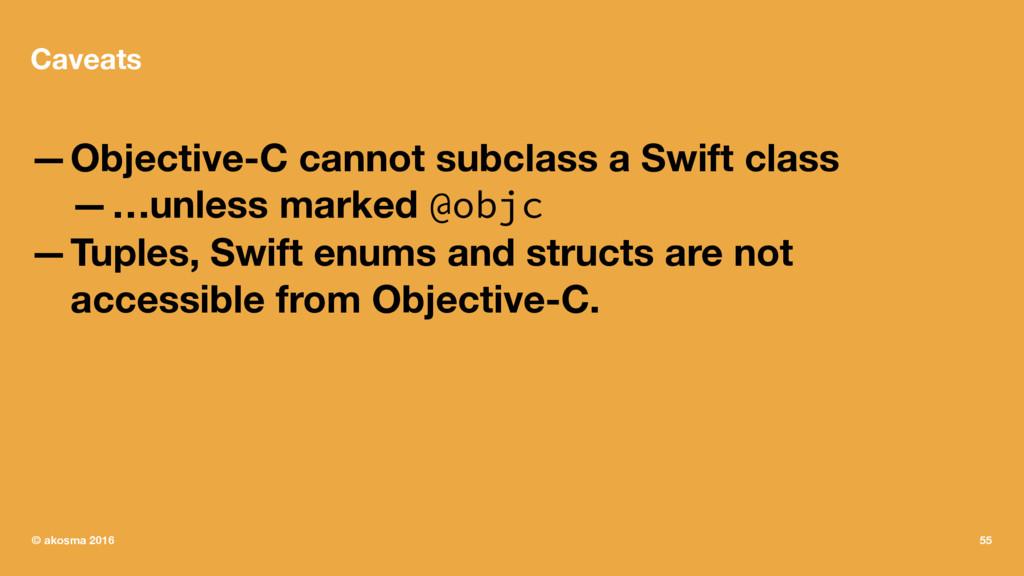 Caveats —Objective-C cannot subclass a Swift cl...