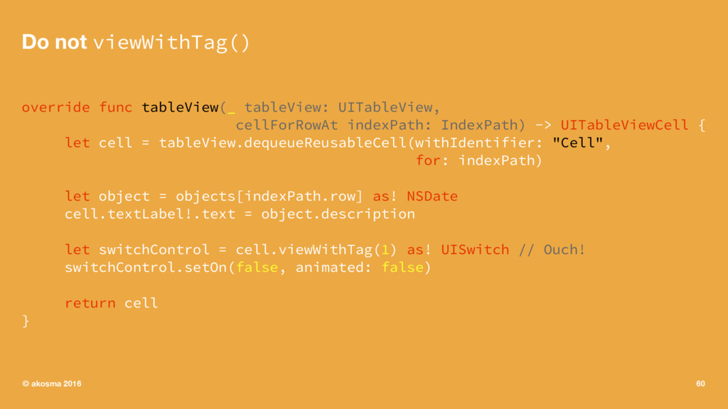 Do not viewWithTag() override func tableView(_ ...