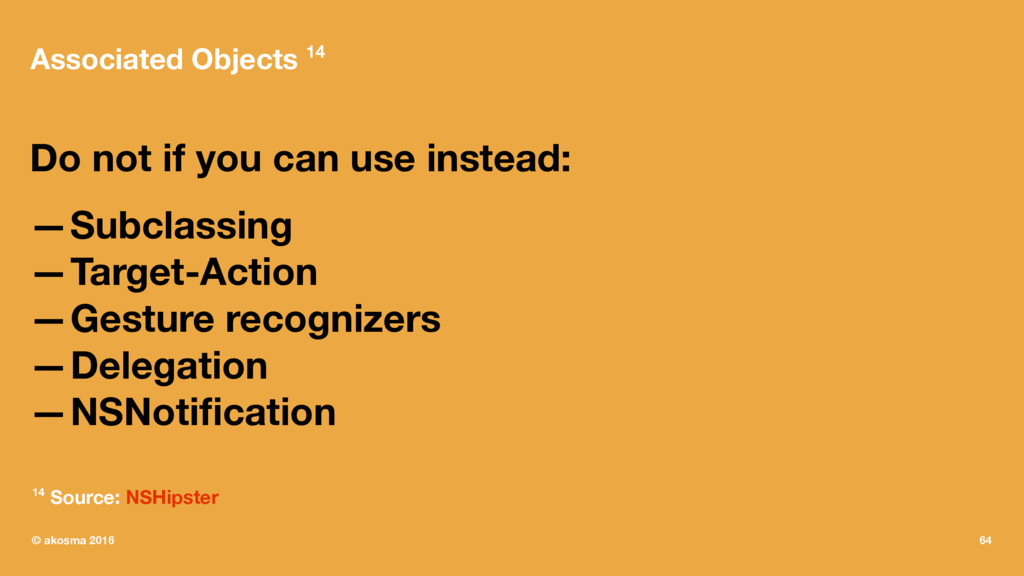 Associated Objects 14 Do not if you can use ins...