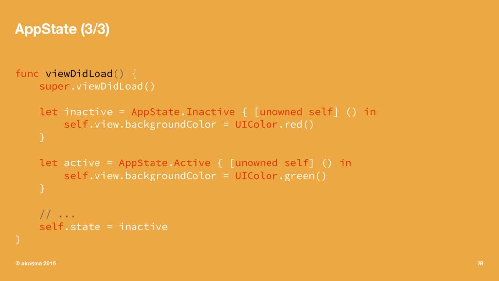 AppState (3/3) func viewDidLoad() { super.viewD...
