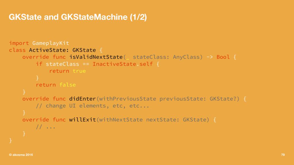 GKState and GKStateMachine (1/2) import Gamepla...