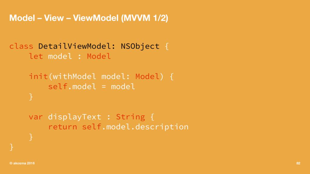 Model – View – ViewModel (MVVM 1/2) class Detai...