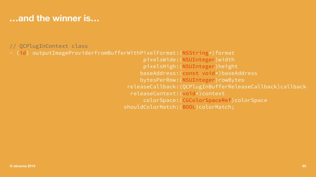 …and the winner is… // QCPlugInContext class - ...