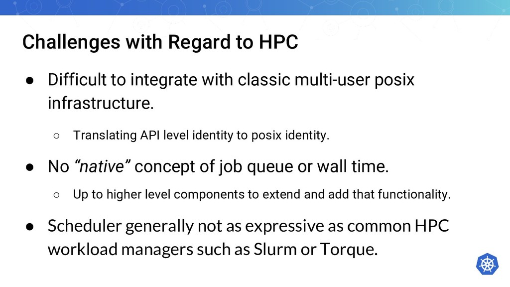 Challenges with Regard to HPC ● Difficult to in...