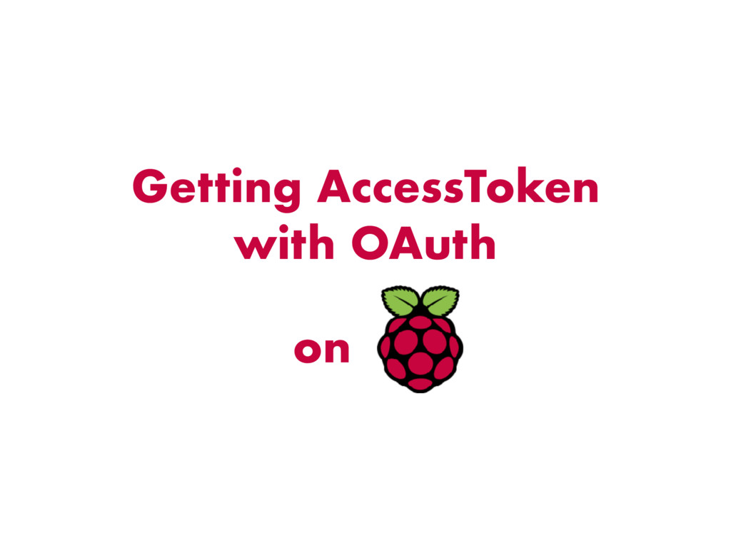 Getting AccessToken with OAuth on