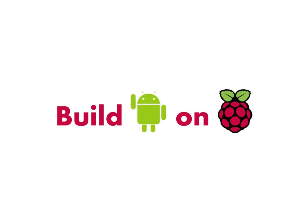Build on
