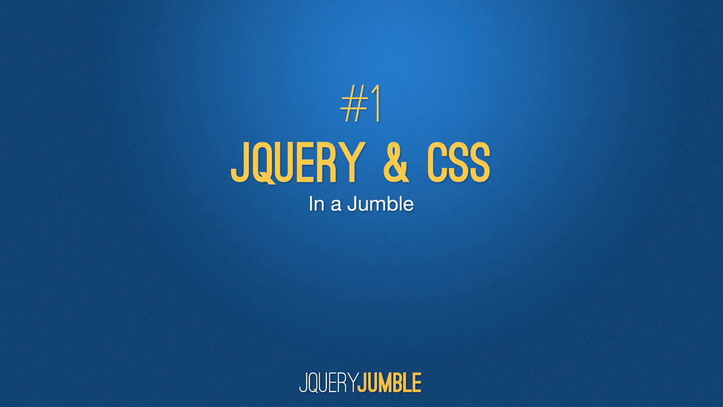 In a Jumble jQuery & CSS #1