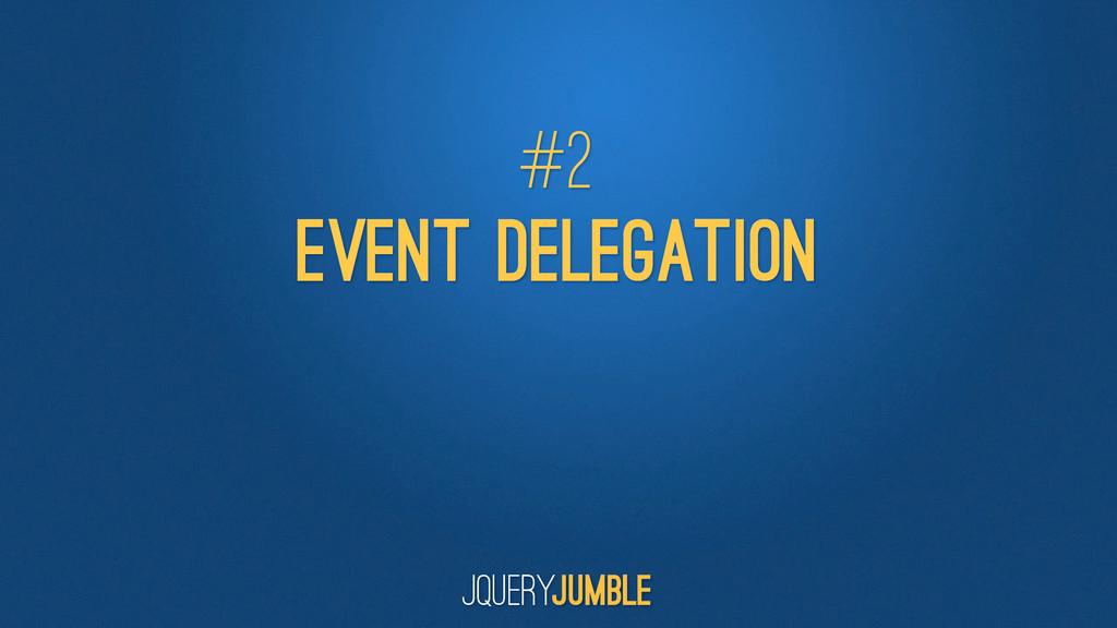 Event Delegation #2