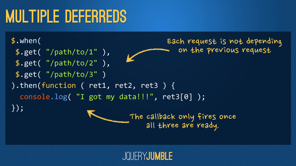 """Multiple Deferreds $.when(  $.get( """"/path..."""