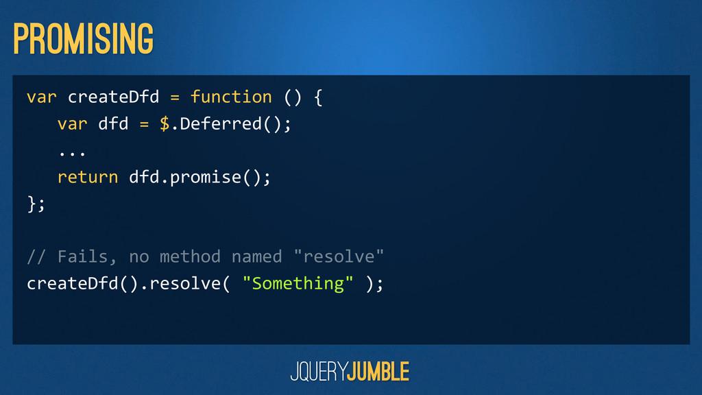Promising var createDfd = function ...