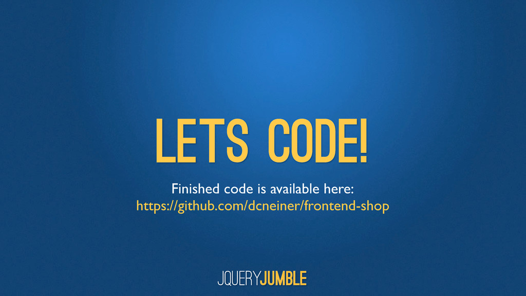 Lets Code! Finished code is available here: htt...