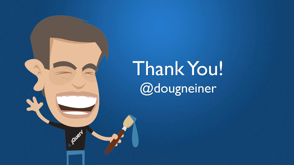 Thank You! @dougneiner