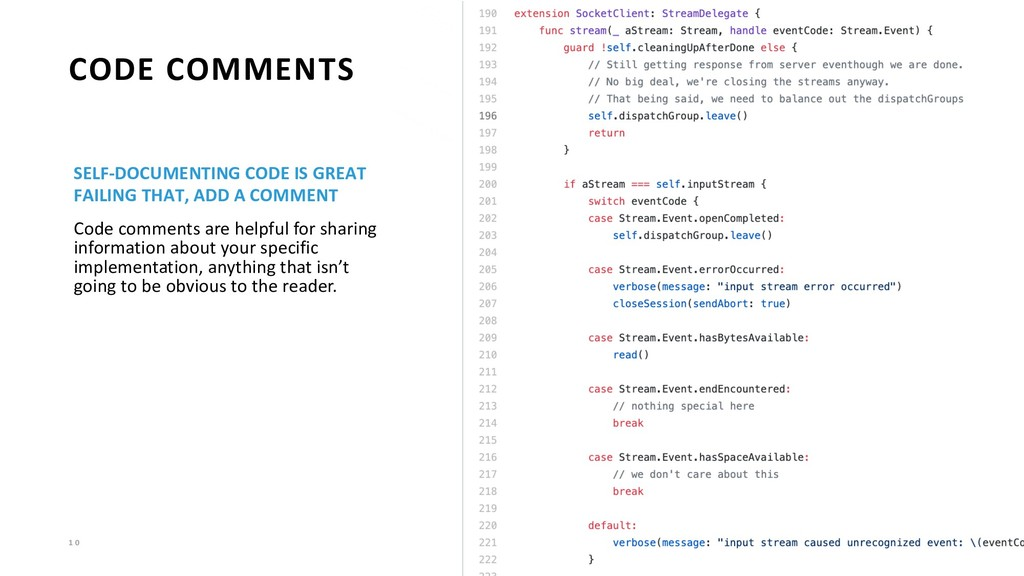 1 0 CODE COMMENTS SELF-DOCUMENTING CODE IS GREA...