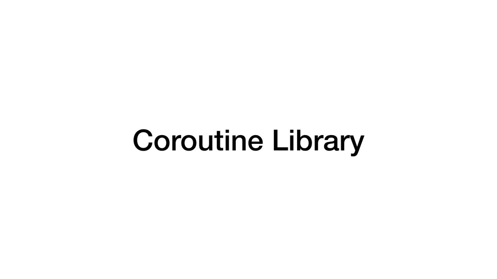 Coroutine Library