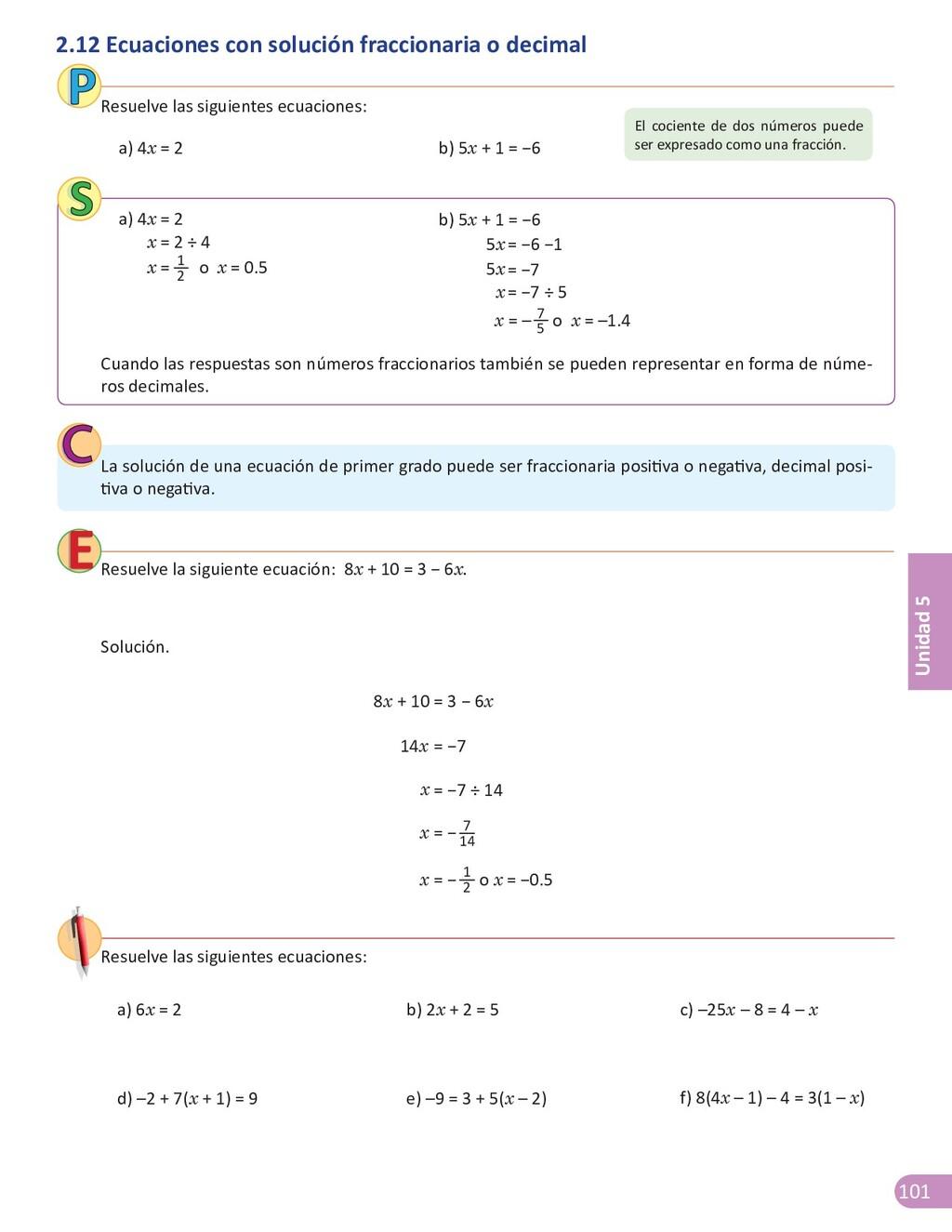 101 Unidad 5 a) 4x = 2 b) 5x + 1 = −6 Resuelve ...