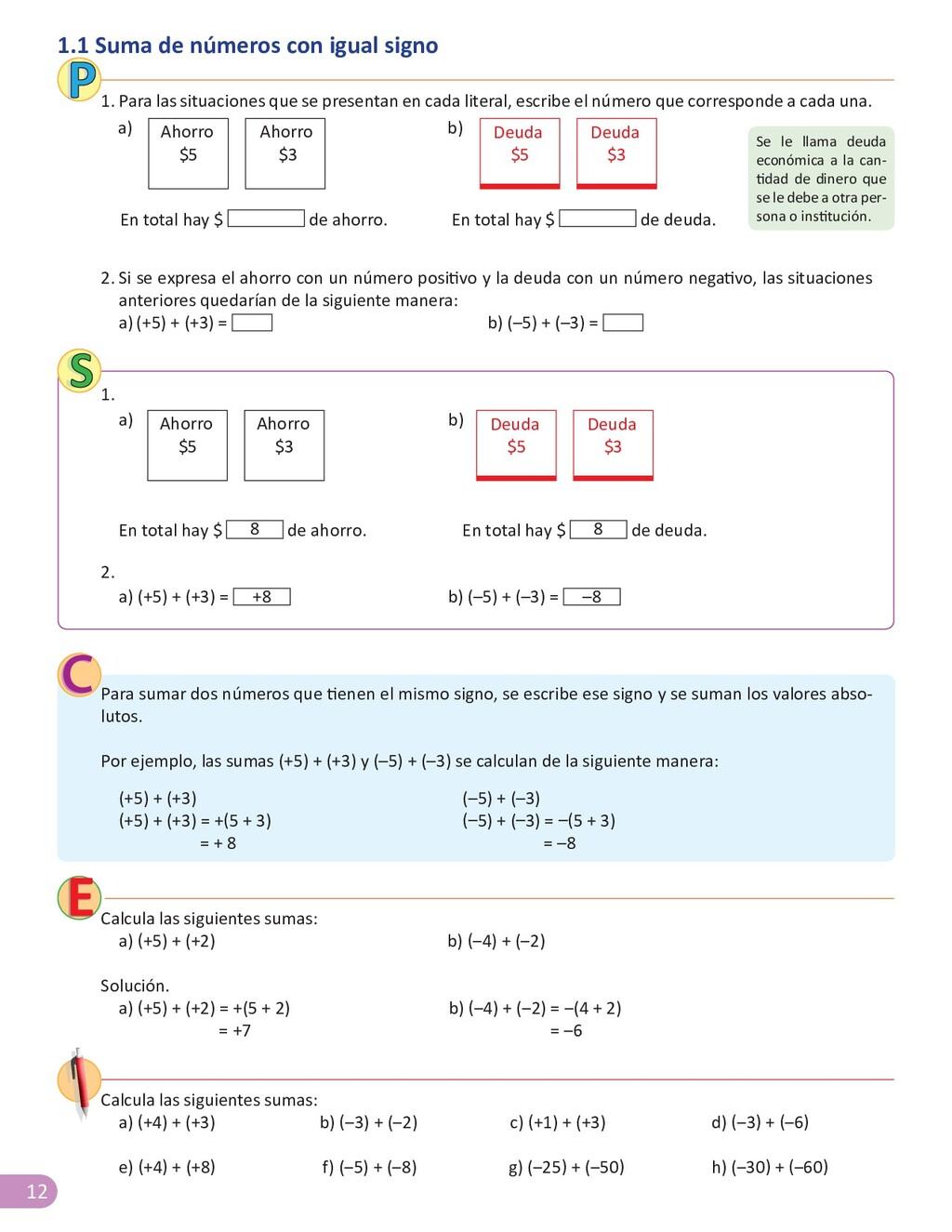 12 a) (+5) + (+3) = +8 b) (–5) + (–3) = –8 1.1 ...
