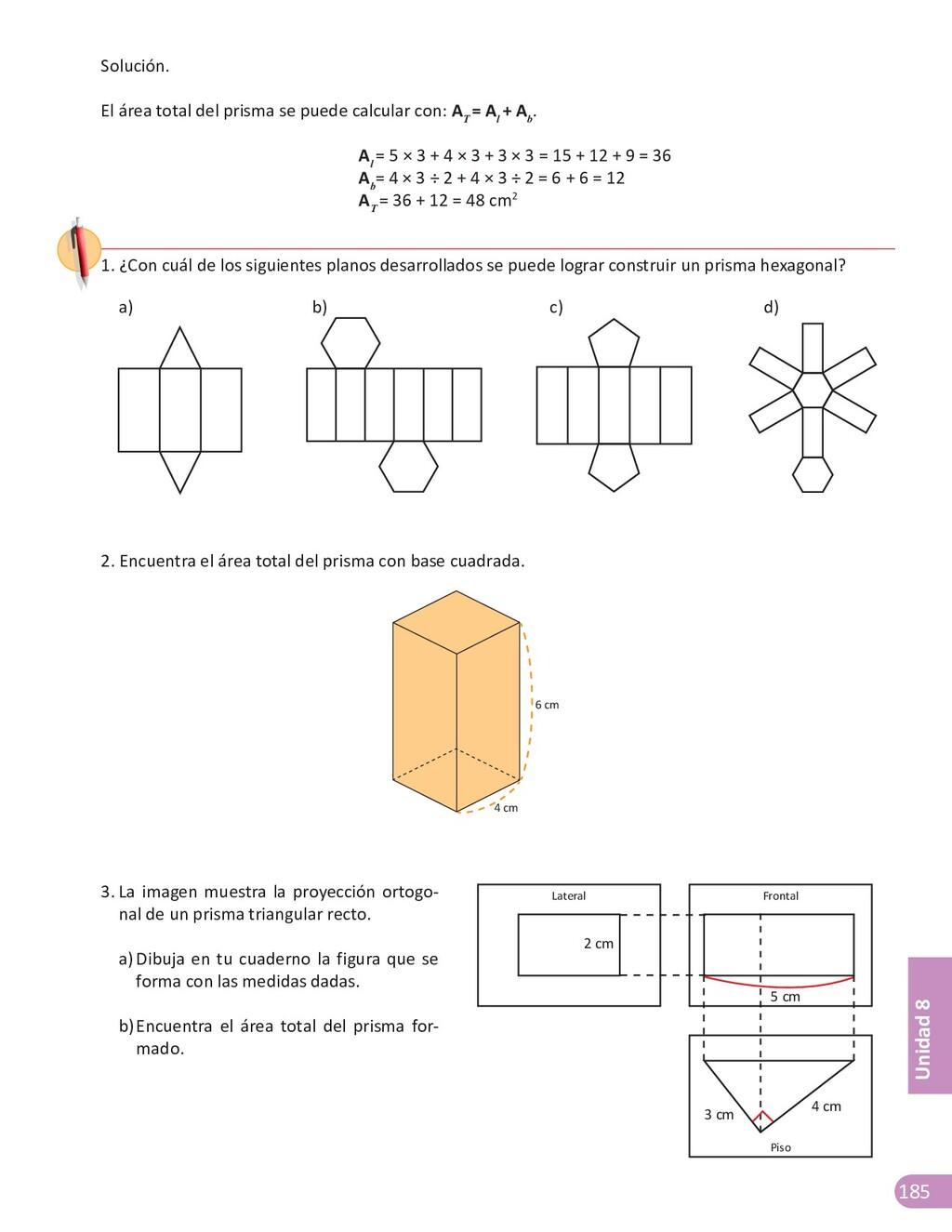 185 Unidad 8 Solución. El área total del prisma...