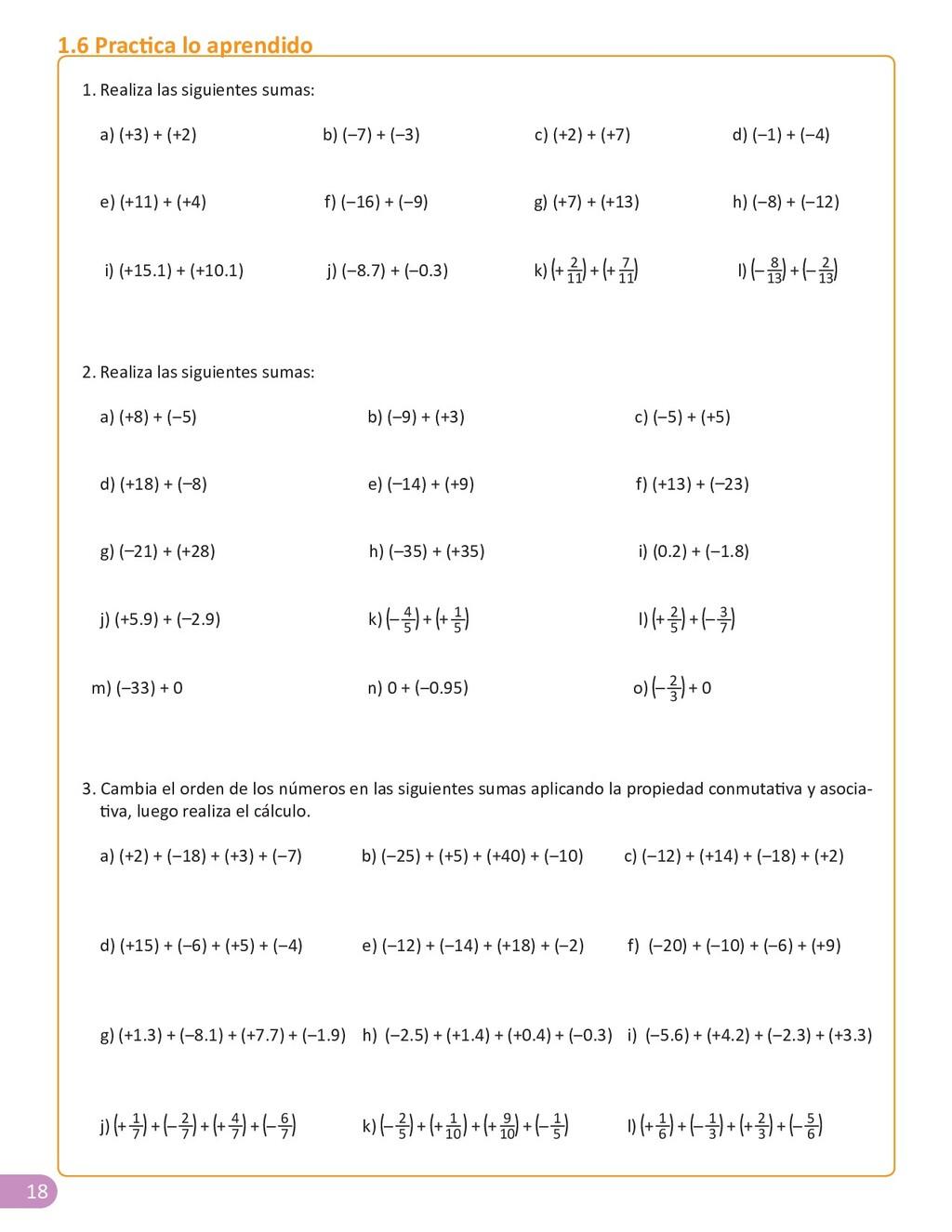 18 1. Realiza las siguientes sumas: a) (+3) + (...