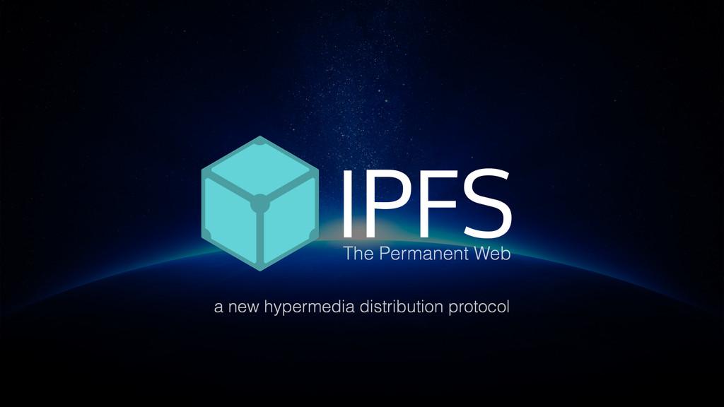 a new hypermedia distribution protocol The Perm...