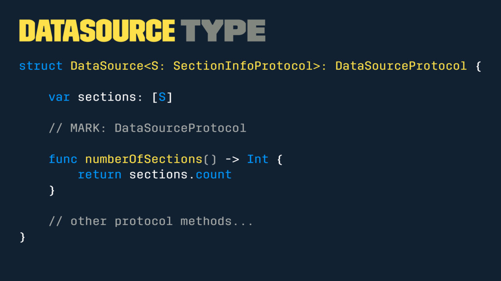 DataSource Type struct DataSource<S: SectionInf...
