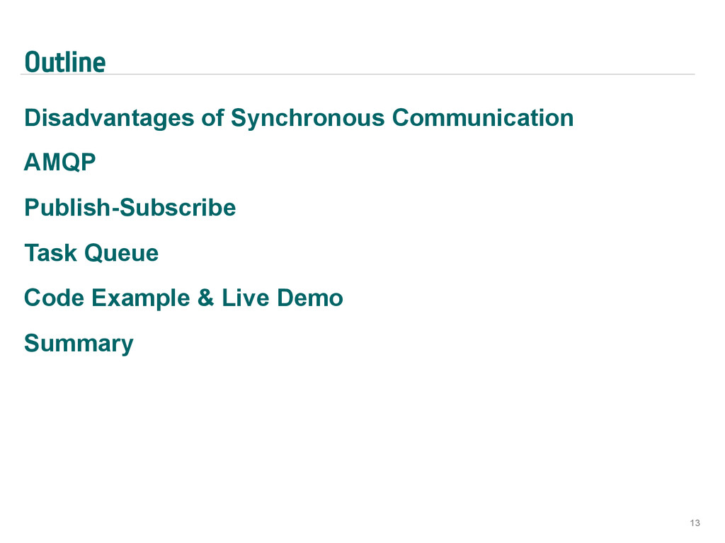 Outline Disadvantages of Synchronous Communicat...