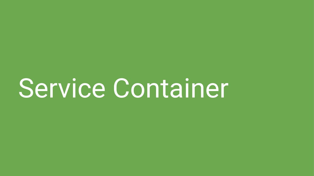 Service Container