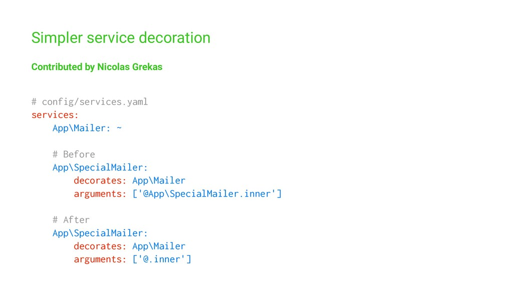 Simpler service decoration Contributed by Nicol...