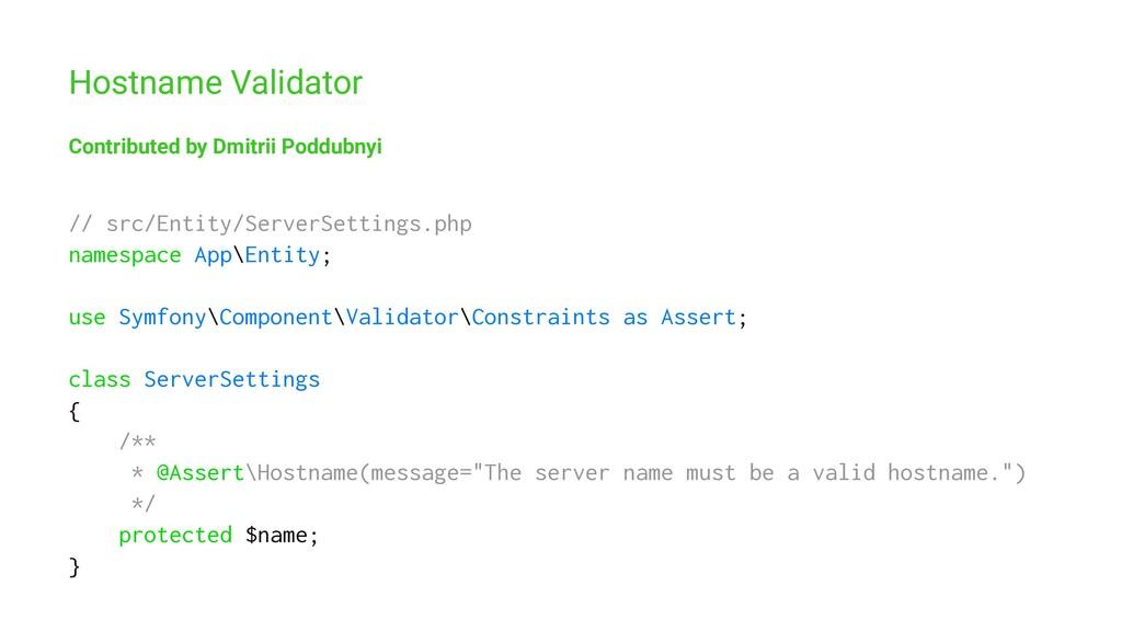 Hostname Validator Contributed by Dmitrii Poddu...