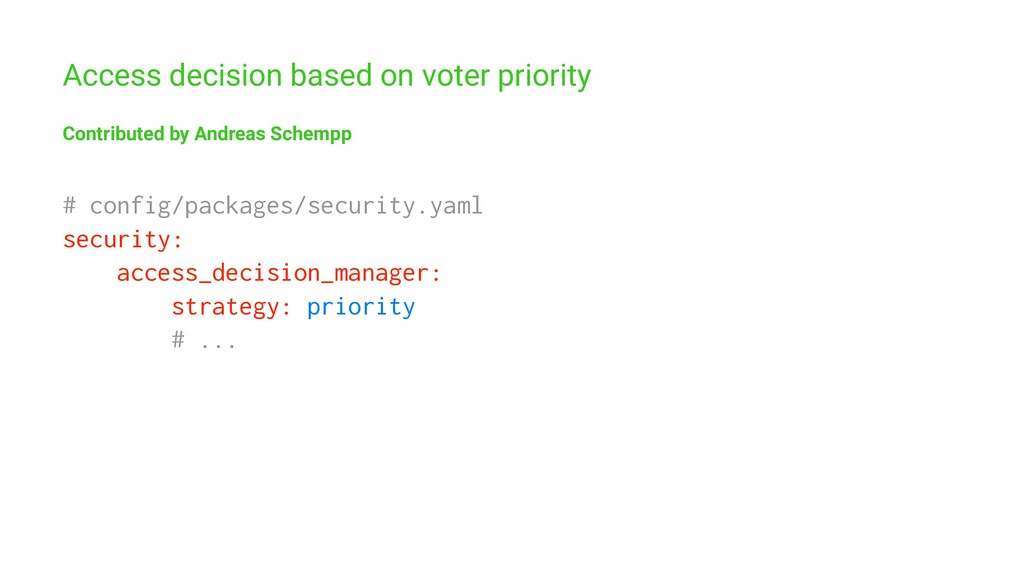 Access decision based on voter priority Contrib...