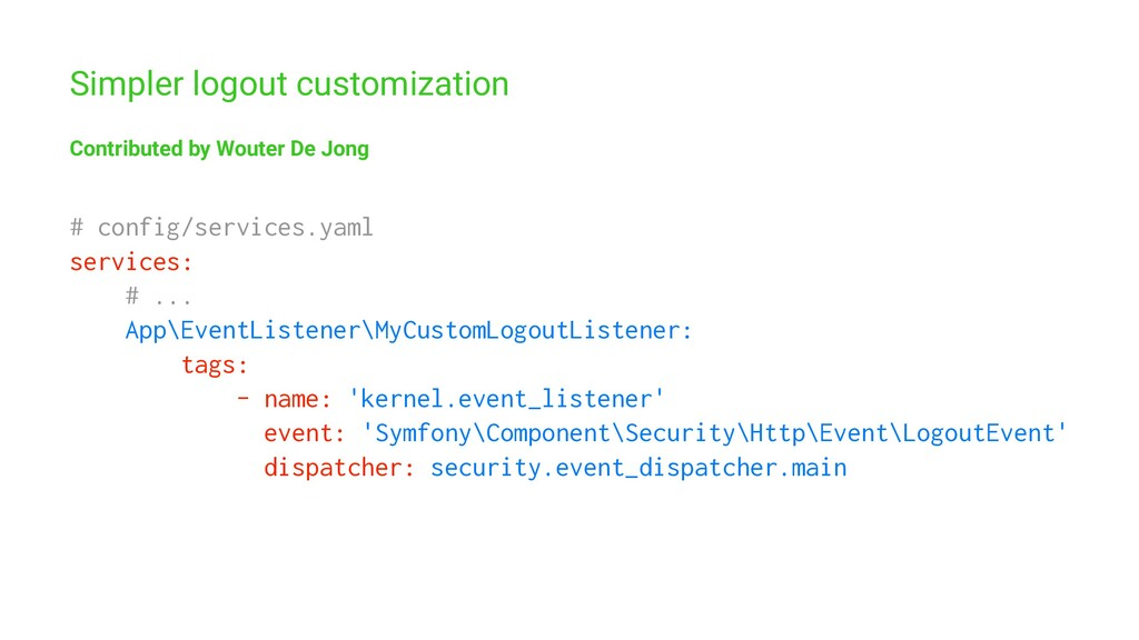 Simpler logout customization Contributed by Wou...