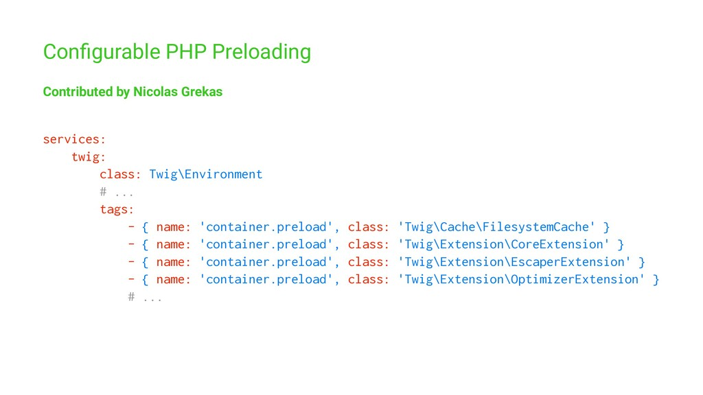 Configurable PHP Preloading Contributed by Nicol...