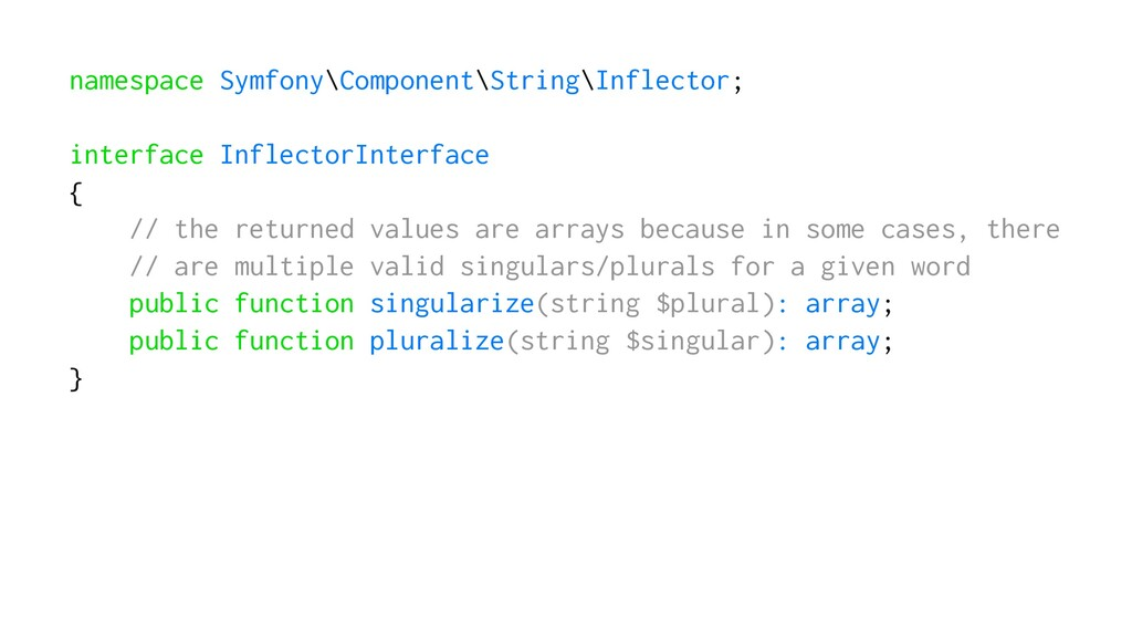 namespace Symfony\Component\String\Inflector; i...
