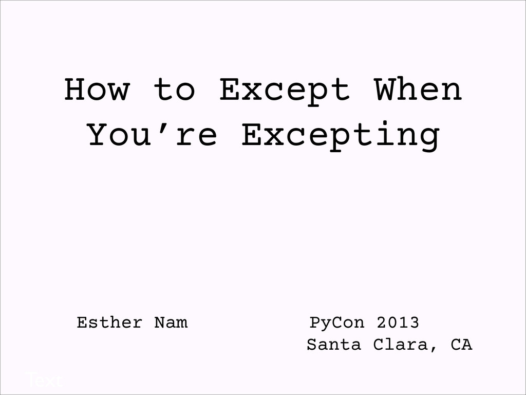 How to Except When You're Excepting Esther Nam ...