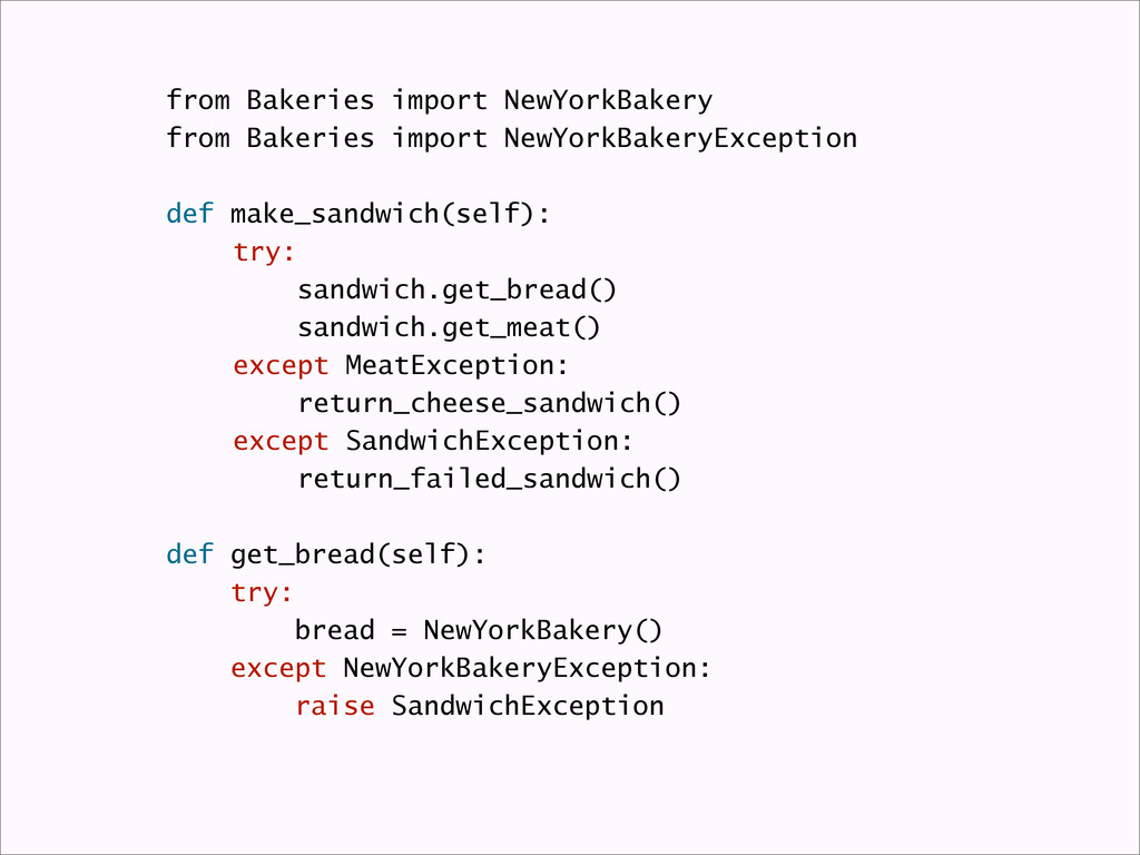 from Bakeries import NewYorkBakery from Bakerie...