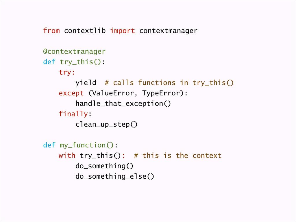 from contextlib import contextmanager @contextm...