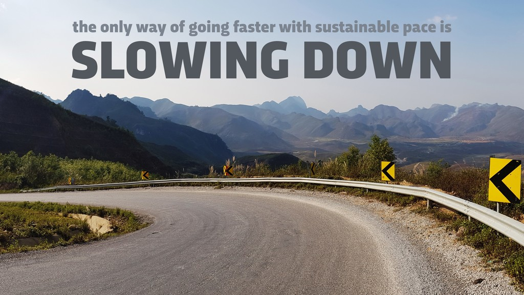 SLOWING DOWN the only way of going faster with ...