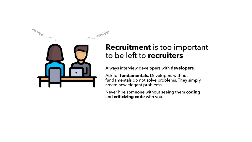 developer developer Recruitment is too importan...