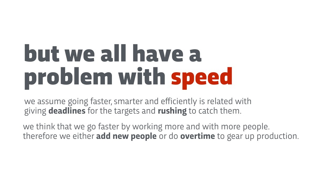 but we all have a problem with speed we assume ...