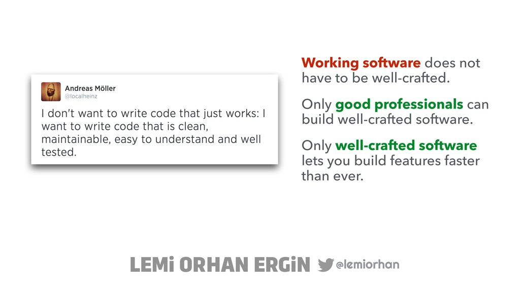 @lemiorhan LEMi ORHAN ERGiN Working software do...