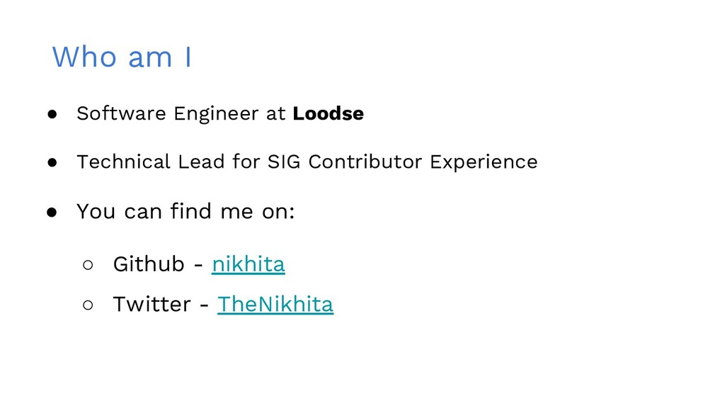 Who am I ● Software Engineer at Loodse ● Techni...