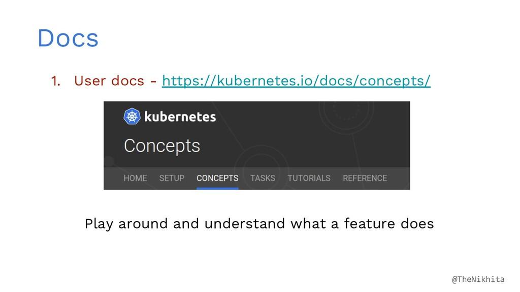Docs 1. User docs - https://kubernetes.io/docs/...