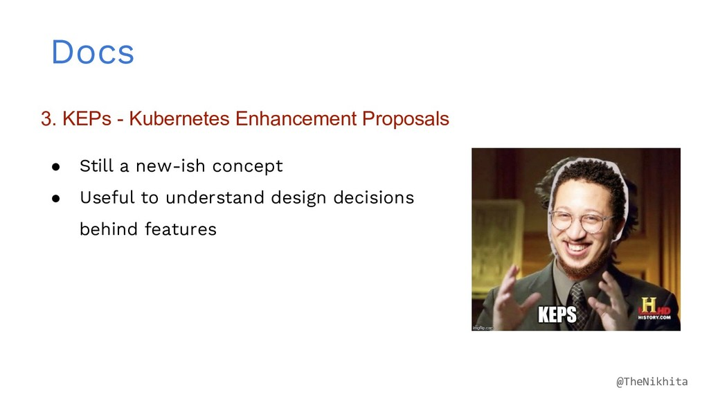Docs 3. KEPs - Kubernetes Enhancement Proposals...