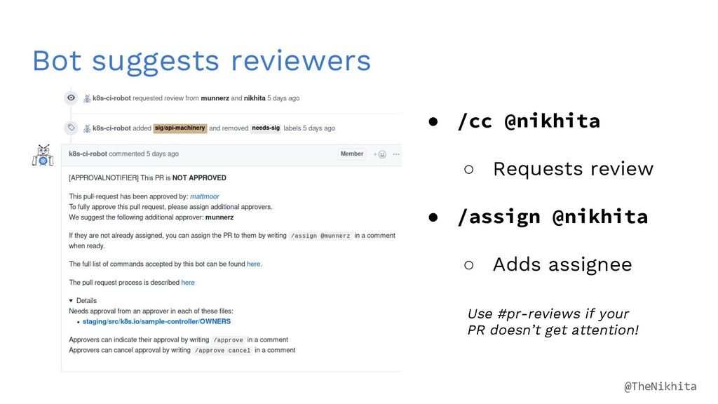 Bot suggests reviewers ● /cc @nikhita ○ Request...