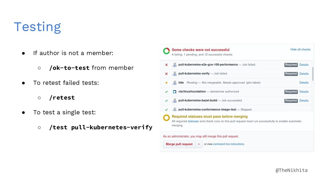Testing ● If author is not a member: ○ /ok-to-t...