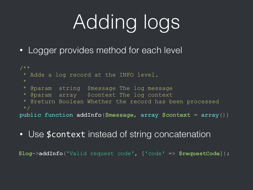 Adding logs • Logger provides method for each l...