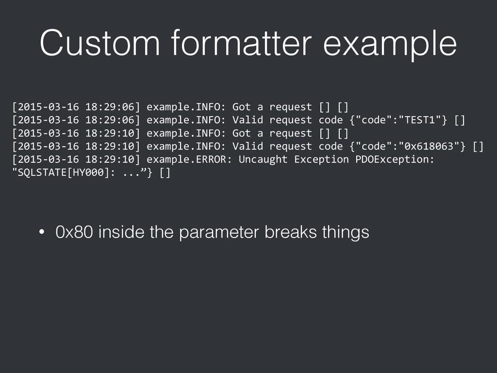 Custom formatter example [2015-‐03-‐16 18:...