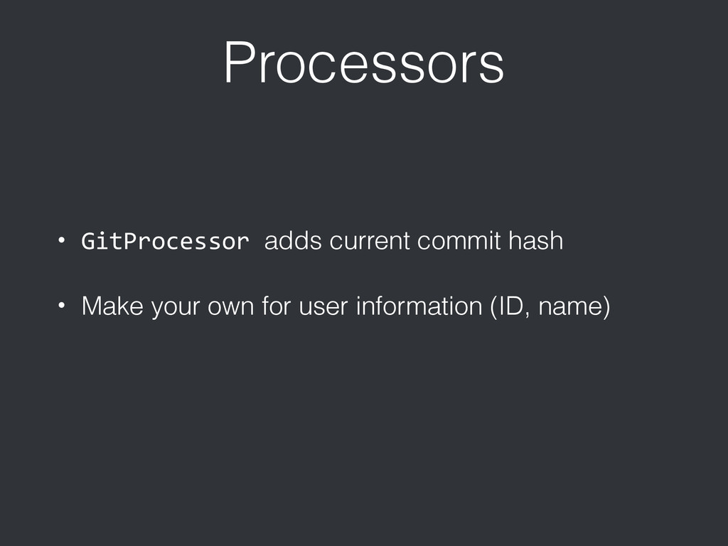 Processors • GitProcessor	