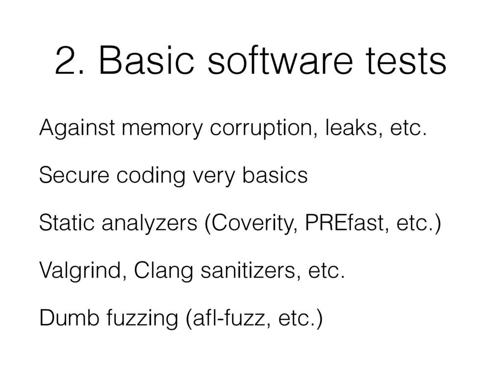 2. Basic software tests Against memory corrupti...