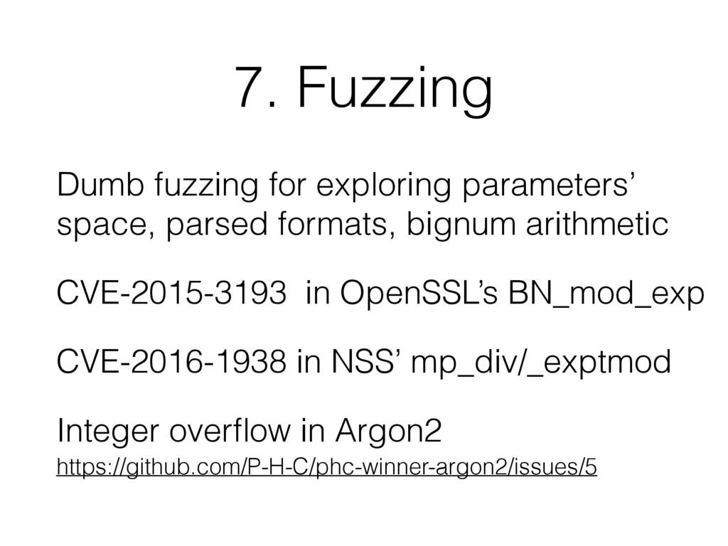 7. Fuzzing Dumb fuzzing for exploring parameter...