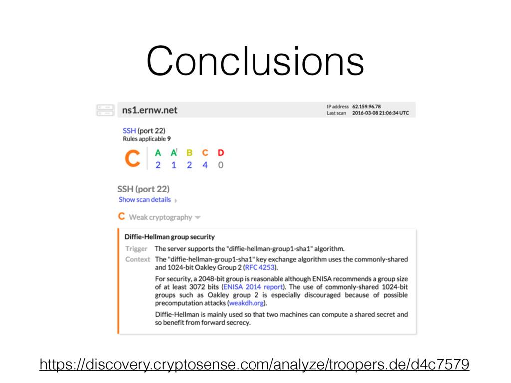 Conclusions https://discovery.cryptosense.com/a...